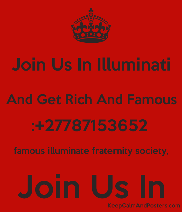 Join us in illuminati and get rich and famous 27787153652 famous join us in illuminati and get rich and famous 27787153652 famous illuminate fraternity society ccuart Images
