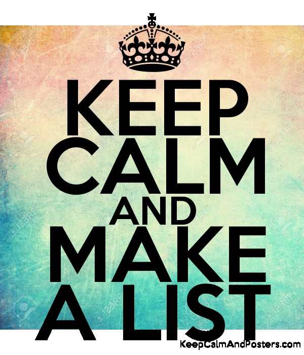 keep calm and make a list keep calm and posters generator maker