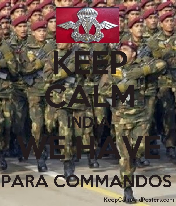 Keep Calm India We Have Para Commandos Keep Calm And Posters