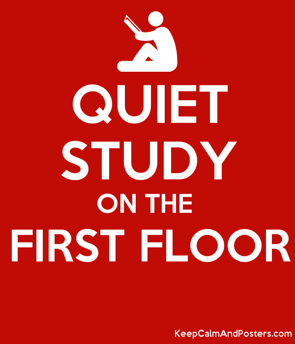 Quiet Study On The First Floor Keep Calm And Posters Generator