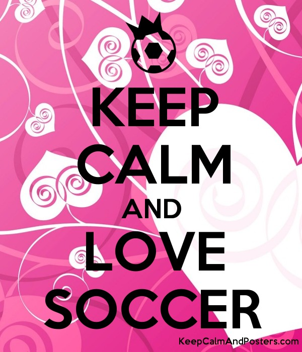 Keep Calm And Love Soccer Boys