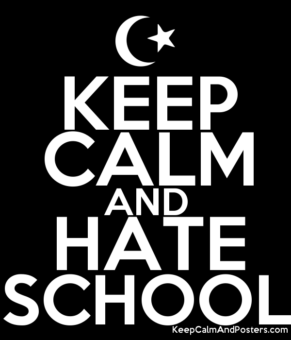 Keep calm and hate school keep calm and posters generator maker keep calm and hate school poster pronofoot35fo Gallery
