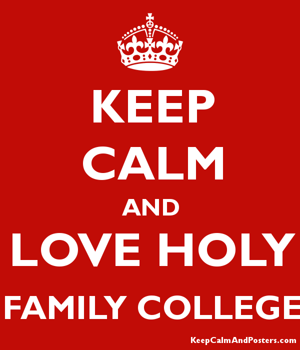 keep calm and love holy family college keep calm and posters