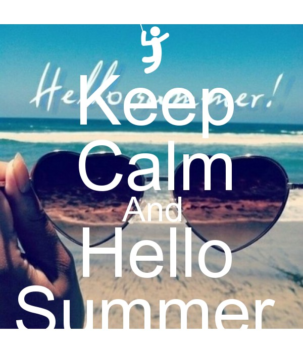 Good Keep Calm And Hello Summer Poster