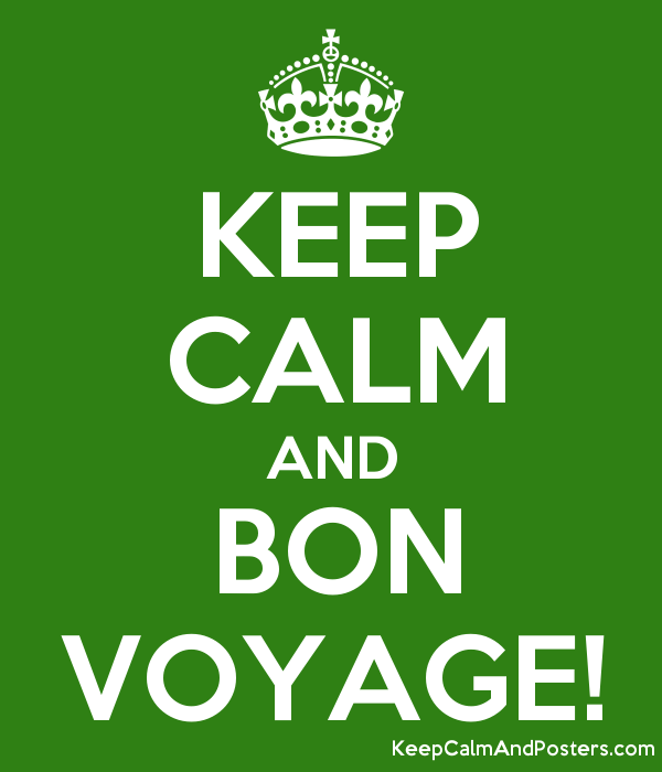 keep calm and bon voyage keep calm and posters generator maker