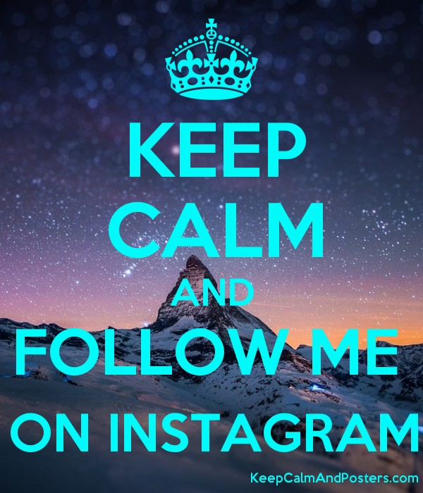 keep calm and follow me on instagram keep calm and posters generator maker for free. Black Bedroom Furniture Sets. Home Design Ideas