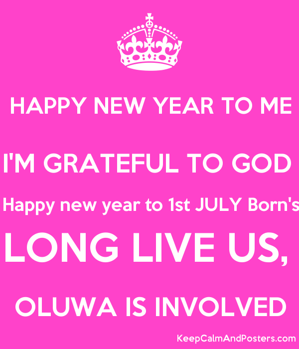happy new year to me im grateful to god happy new year to 1st