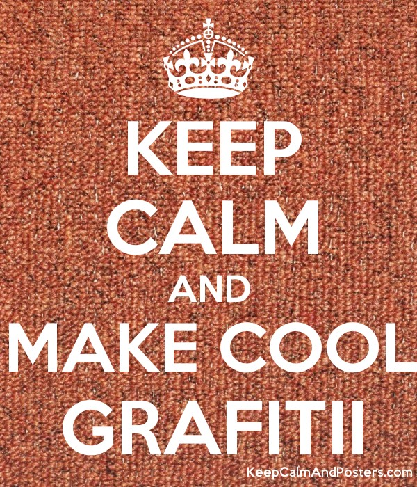 keep calm and make cool grafitii keep calm and posters generator