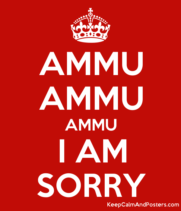 Ammu ammu ammu i am sorry keep calm and posters generator maker ammu ammu ammu i am sorry poster thecheapjerseys Gallery