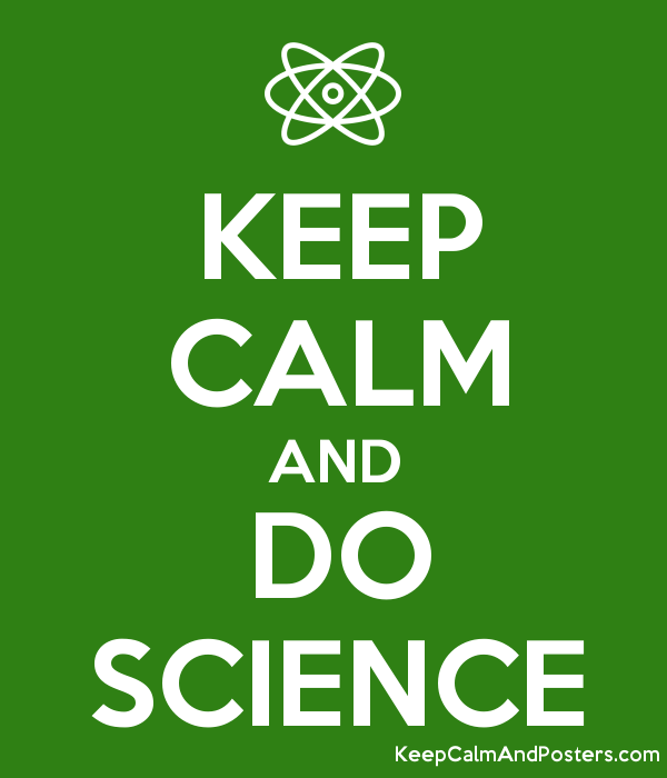 KEEP CALM AND DO SCIENCE Poster