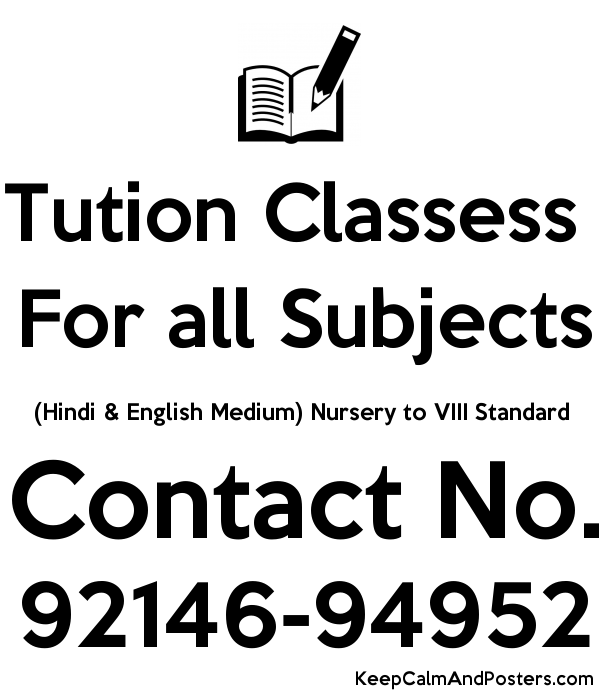 Tution Classess For all Subjects (Hindi & English Medium