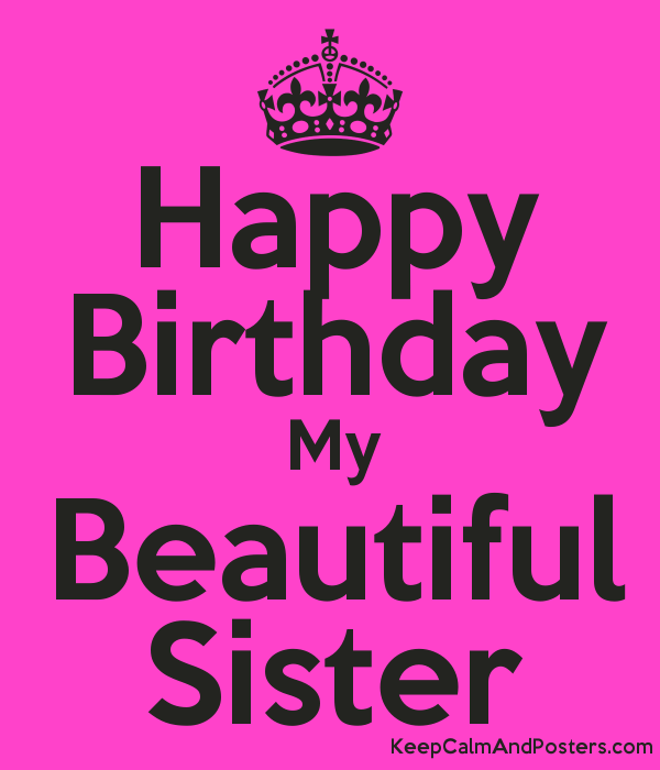 happy birthday to my beautiful sister