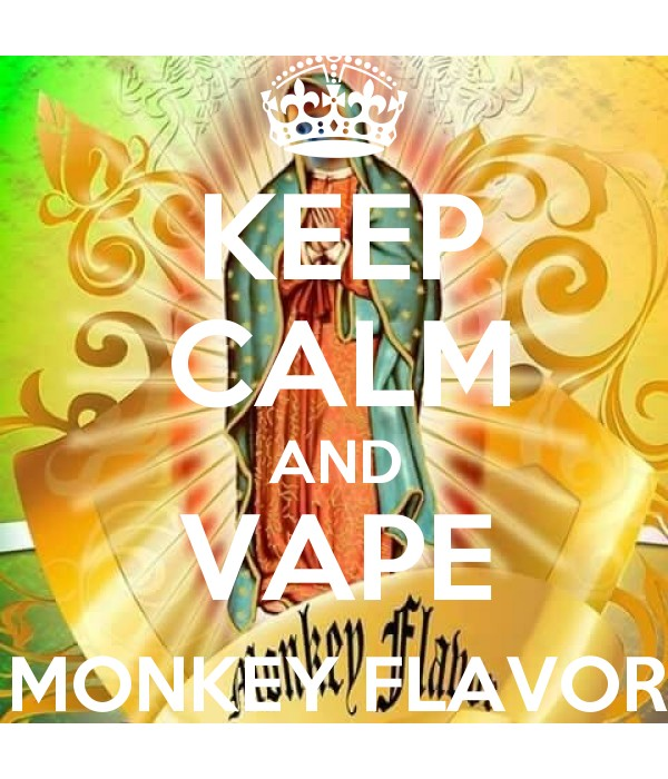 KEEP CALM AND VAPE MONKEY FLAVOR - Keep Calm and Posters Generator