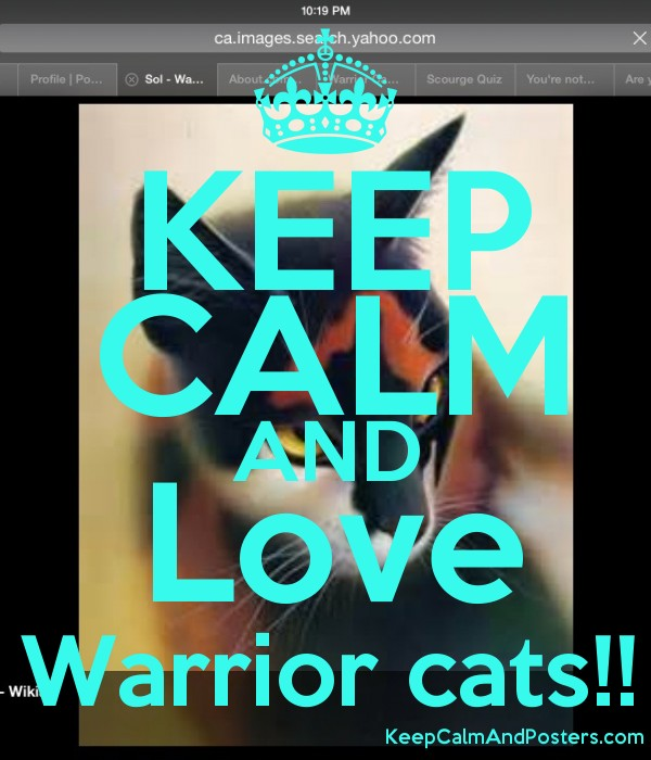 KEEP CALM AND Love Warrior cats!! - Keep Calm and Posters