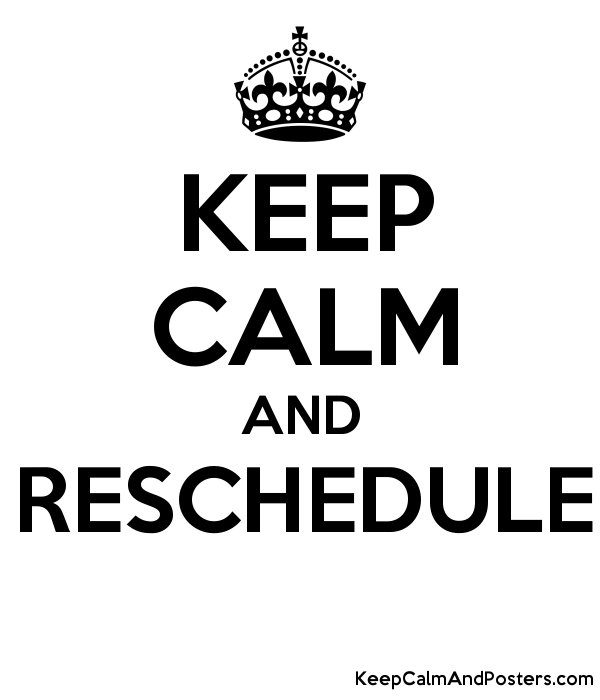 keep calm and reschedule keep calm and posters generator maker