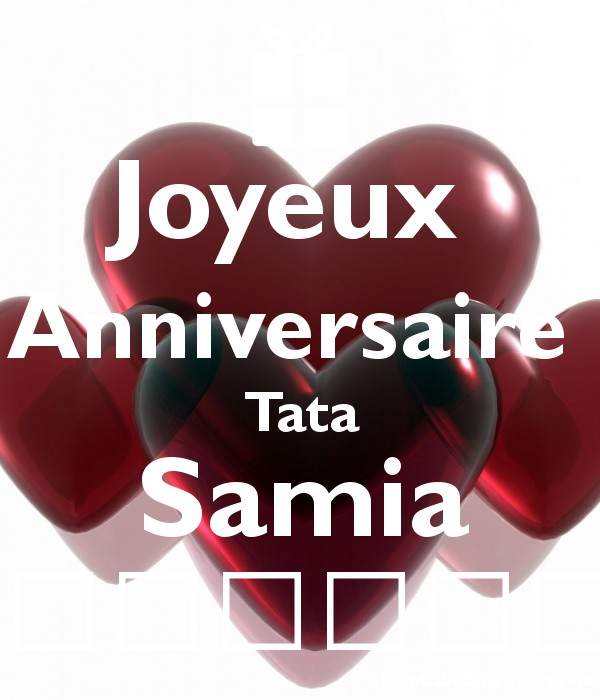Joyeux Anniversaire Tata Samia Keep Calm And Posters