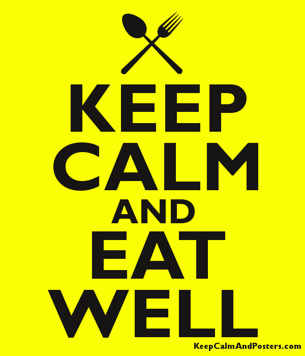 KEEP CALM AND EAT WELL Poster