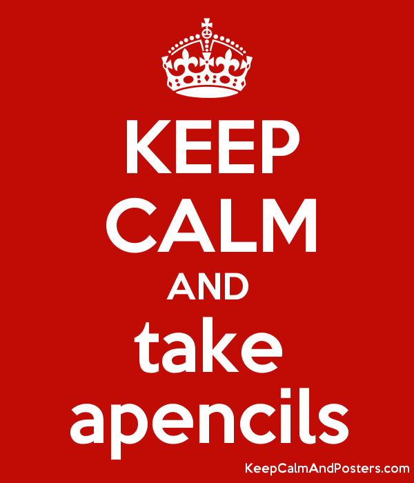 KEEP CALM AND take apencils Poster