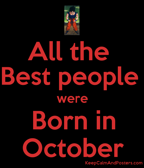 All The Best People Were Born In October Poster