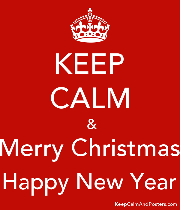 keep calm merry christmas happy new year poster