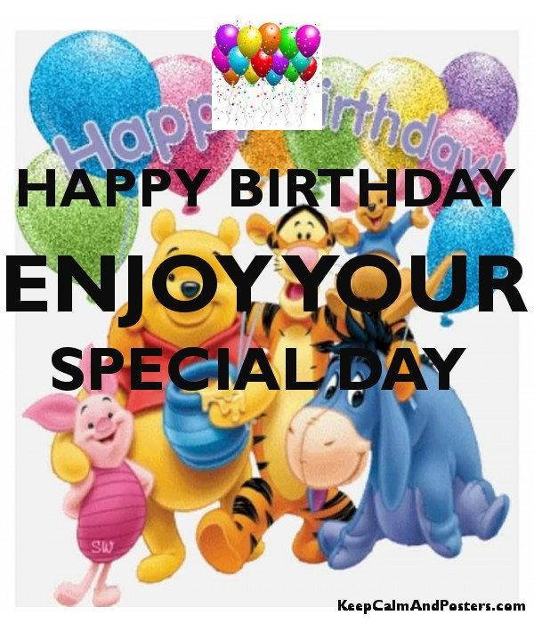 happy birthday enjoy your special day poster