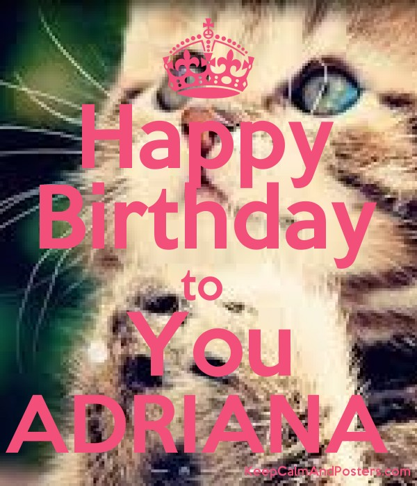 Happy Birthday to  You ADRIANA  Poster