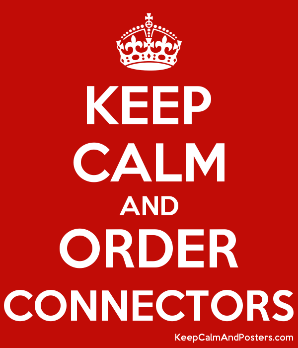 KEEP CALM AND ORDER CONNECTORS Poster