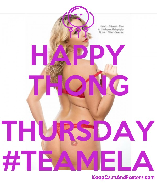 Happy Thong Thursday Teamela Poster