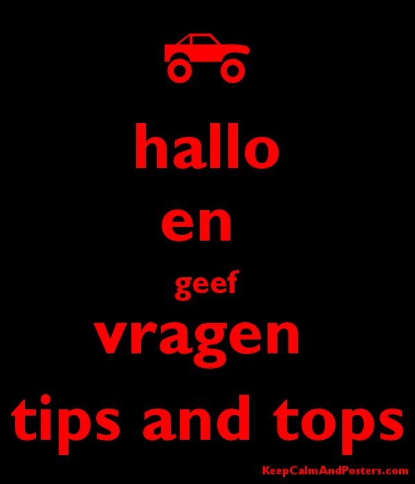 Tips en tops keep calm and carry on image generator - Hallo En Geef Vragen Tips And Tops Keep Calm And Posters