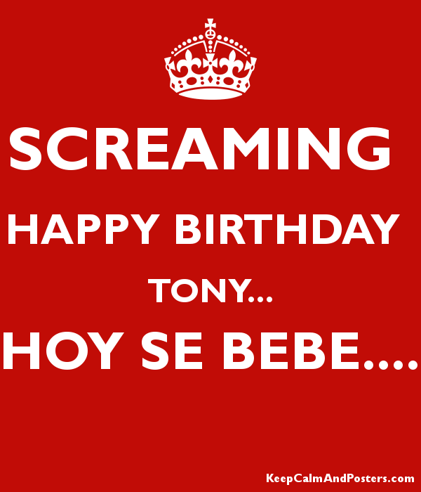 [Image: 5736878_screaming_happy_birthday_tony_hoy_se_bebe.png]