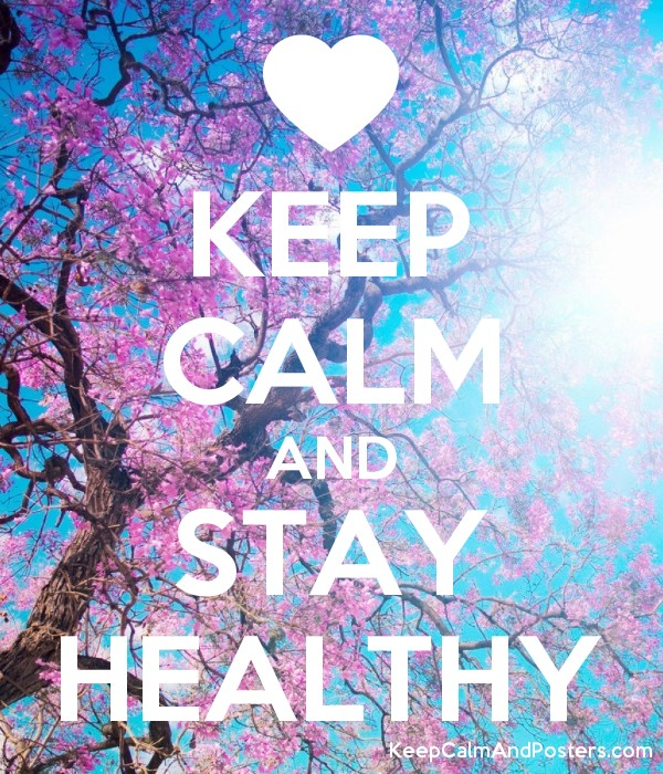 Image result for keep calm and be healthy