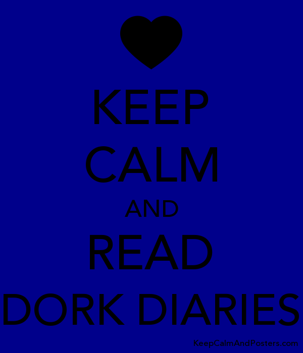 KEEP CALM AND READ DORK DIARIES - Keep Calm and Posters Generator