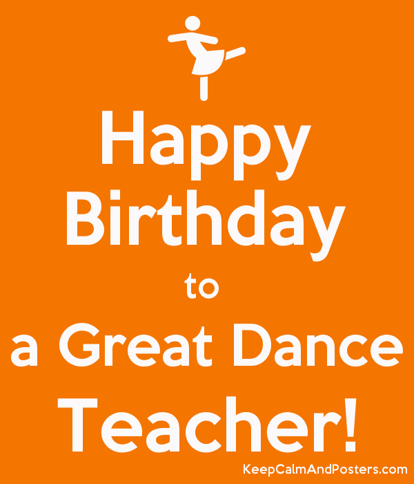 Strange Happy Birthday To A Great Dance Teacher Keep Calm And Posters Personalised Birthday Cards Veneteletsinfo