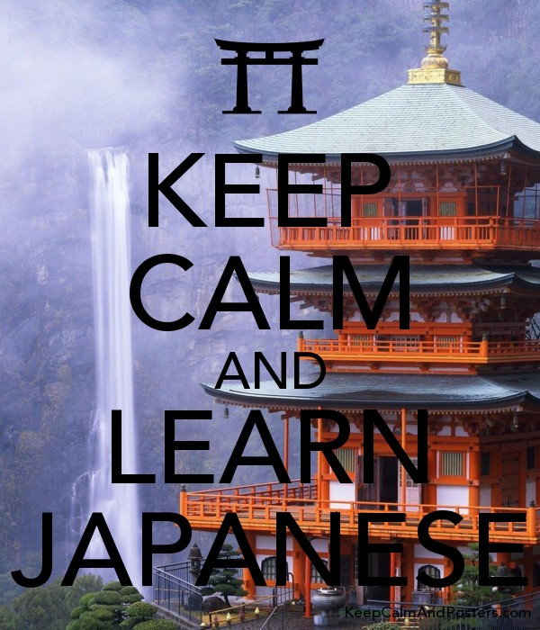 KEEP CALM AND LEARN JAPANESE - Keep Calm and Posters Generator
