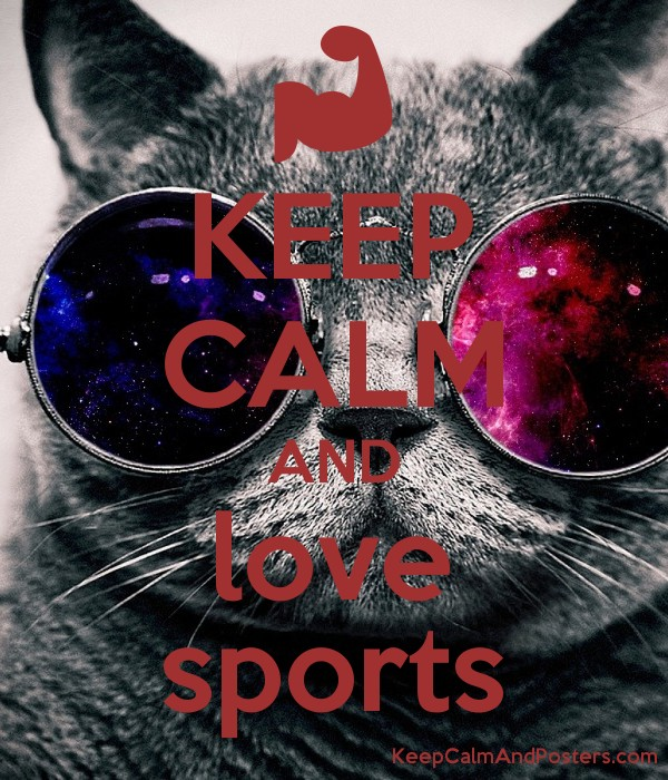keep calm and love sports keep calm and posters generator maker