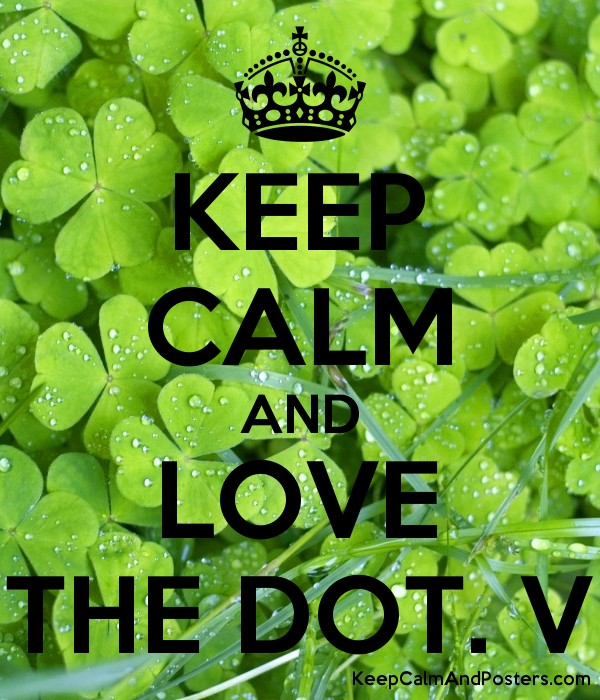 Keep Calm And Love The Dot V Keep Calm And Posters Generator