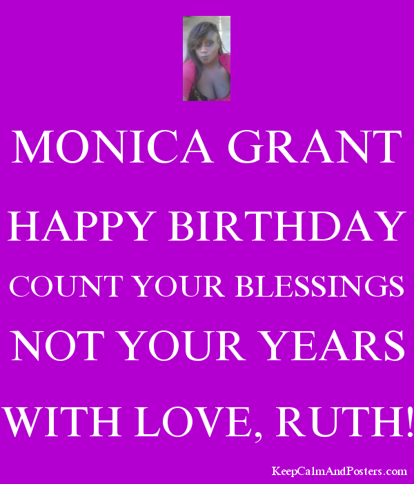 keep calm its monica birtday