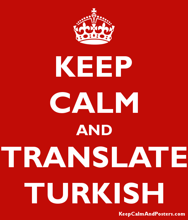 Keep Calm And Translate Turkish Poster