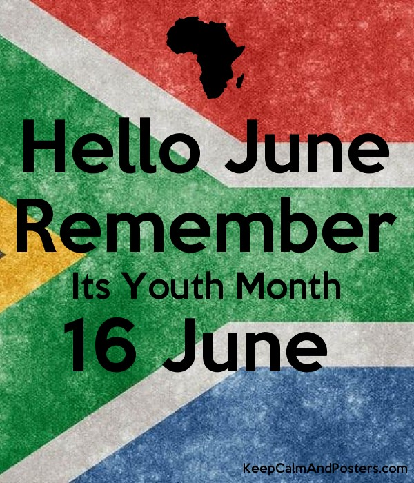 Hello June Remember Its Youth Month 16 June Poster