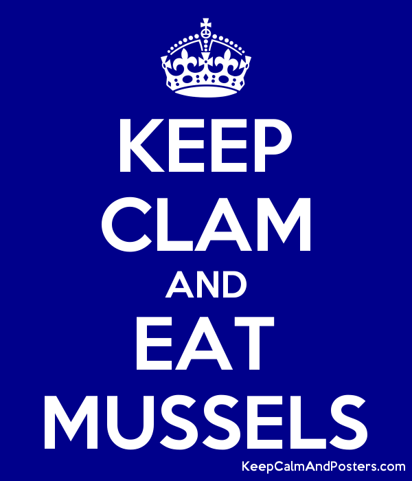 KEEP CLAM AND EAT MUSSELS Poster