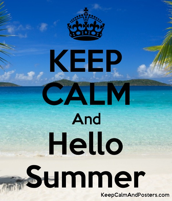 Attractive KEEP CALM And Hello Summer Poster