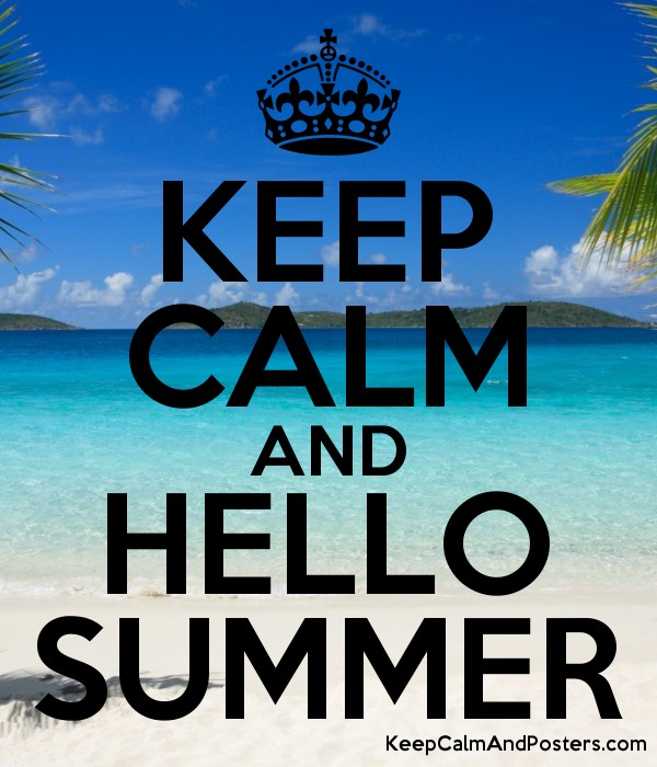 Amazing KEEP CALM AND HELLO SUMMER Poster