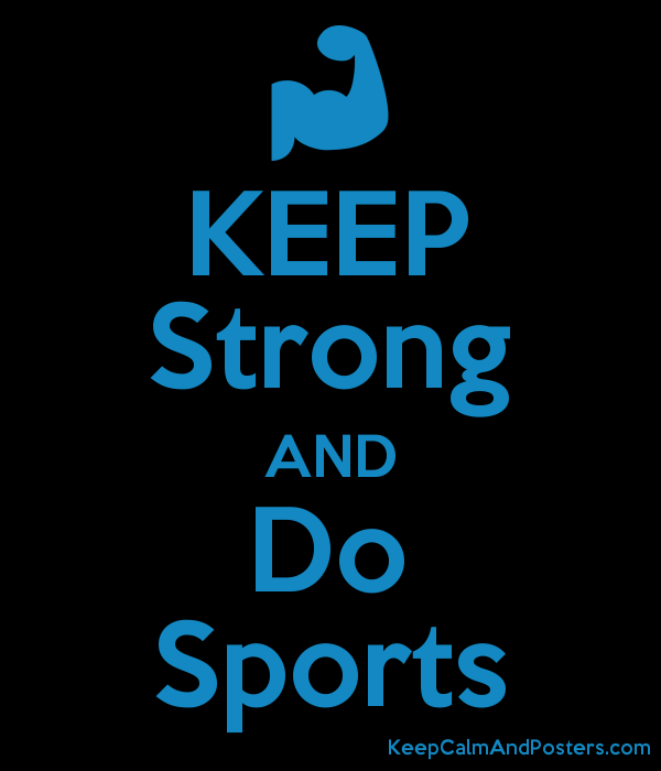 keep strong and do sports keep calm and posters generator maker