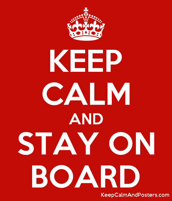 keep calm and stay on board keep calm and posters generator maker