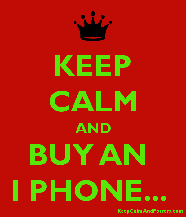 Keep calm and buy an i phone keep calm and posters for Buy cheap posters online