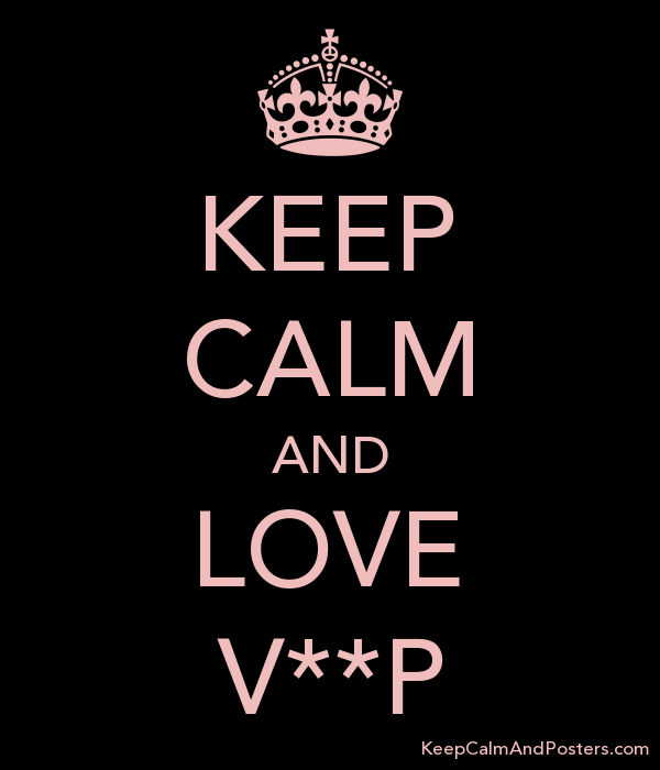 KEEP CALM AND LOVE VP Poster