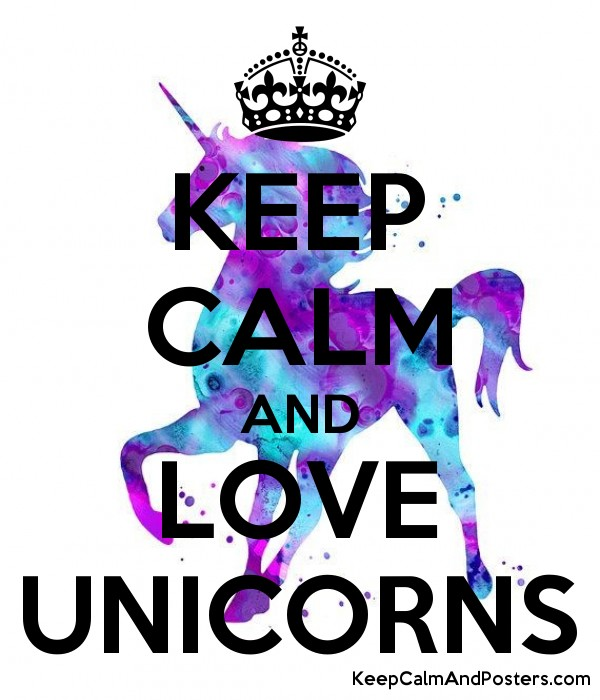 KEEP CALM AND LOVE UNICORNS Poster
