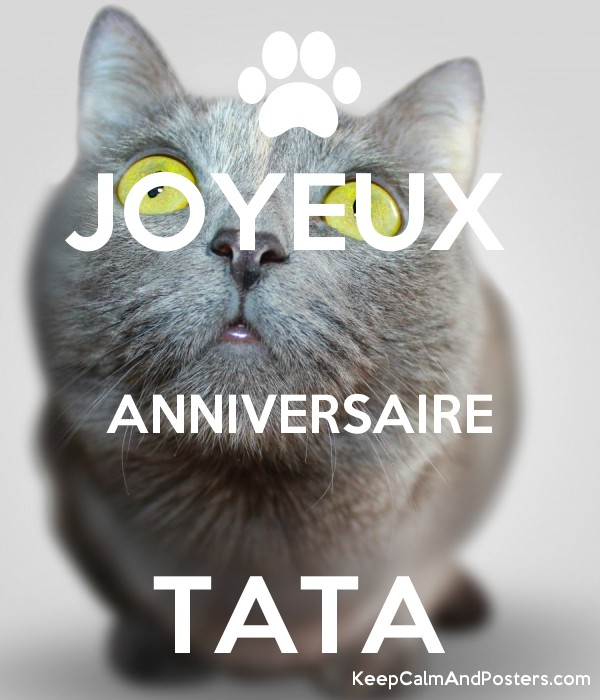 Joyeux Anniversaire Tata Keep Calm And Posters Generator Maker