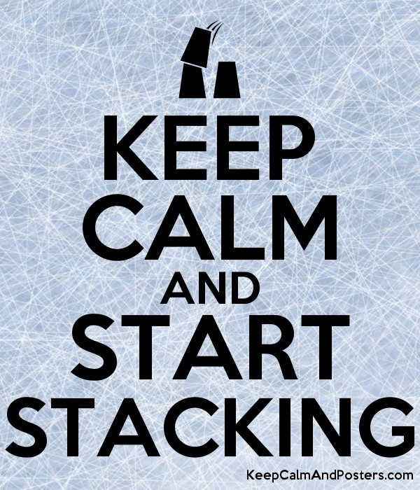 KEEP CALM AND START STACKING - Keep Calm and Posters Generator