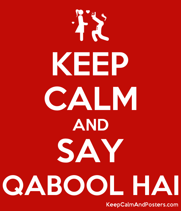 keep calm and say qabool hai keep calm and posters generator maker for free keepcalmandposters com keep calm and posters
